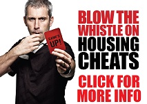 Blow the whistle on housing cheats - Click for more info